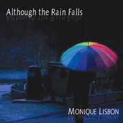 Although the Rain Falls
